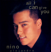 Nino-Alejandro-All-I-Can-Give-You